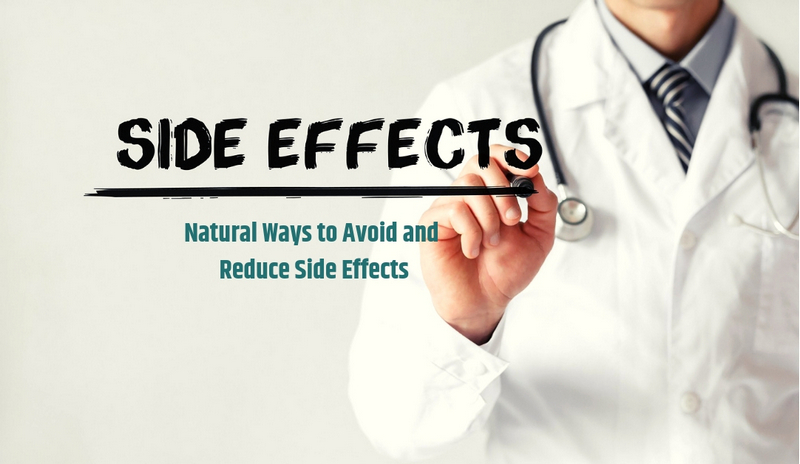 Natural Ways to Avoid and Reduce Side Effects